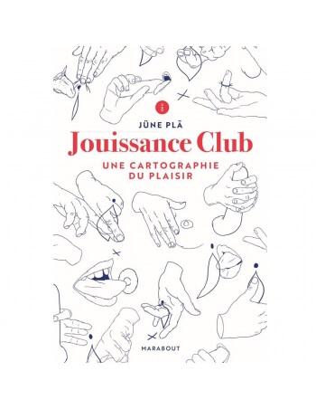 Jouissance Club - Une cartographie du plaisir